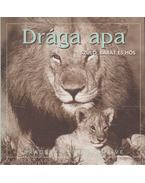 Drága apa - Greive, Bradley Trevor