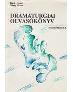 Dramaturgiai olvasókönyv - Duró Győző (szerk.), Nánay István