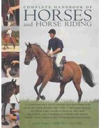Complete Handbook of Horses and Horse Riding - DRAPER, JUDITH, Sly, Debby, Sarah Muir
