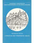 A magyar nép története 1526-ig - Draskóczy István
