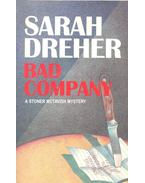 Bad Company - DREHER, SARAH