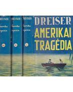 Amerika tragédia I-III. kötet - Dreiser, Theodore