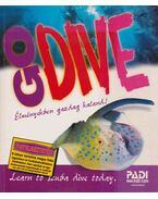 GO DIVE- Nyíltvízi búvár kézikönyv - Drew Richadson
