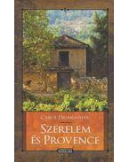 Szerelem és Provence - Drinkwater, Carol