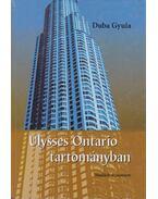 Ulysses Ontario tartományban - Duba Gyula