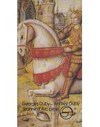 Jeanne d'Arc perei - Duby, Georges, Duby, Andreé