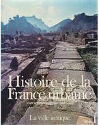 Histoire de la France urbaine 1. - Duby, Georges, Paul Albert Février