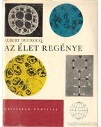 Az élet regénye - Ducrocq, Albert