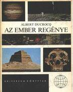 Az ember regénye - Ducrocq, Albert