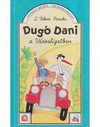 Dugó Dani a Városligetben - Z. Tábori Piroska