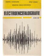 Electroencefalografie - Dumitru Constantin, Ignat Roman, Sebastian Neagu-Sadoveanu
