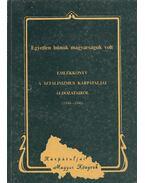 Egyetlen bűnük magyarságuk volt / Emlékkönyv a sztálinizmus kárpátaljai áldozatairól (1944-1946) - Dupka György