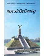 Sorsközösség - Dupka György, Horváth Sándor, Móricz Kálmán