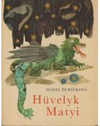 Hüvelyk Matyi - Duricková, Mária