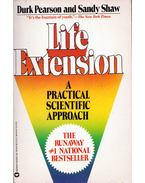 Life Extension: A Practical Scientific Approach - Durk Pearson, Sandy Shaw