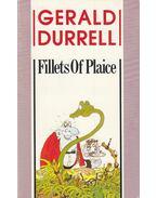 Fillets of Plaice - Durrell, Gerald