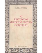 Az Esztergomi Keresztény Múzeum gobelinjei - Dutka Mária