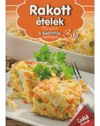 Rakott ételek - Duzs Mária (szerk.)