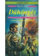 Dühöngés - Dye, Dale A.
