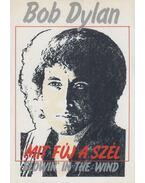 Mit fúj a szél - Blowin' in the wind - Dylan, Bob