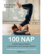 100 nap a jobb egészségért, a jó szexért és a hosszú életért - A taoista jóga útmutatója és a chi kung - E. S. Yudelove