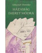 Házasság Imeret módra - Ebanoidze, Alekszandr