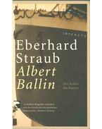 Albert Ballin - Eberhard Straub