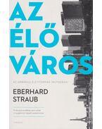 Az élő város - Eberhard Straub