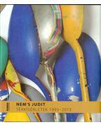 Nem's Judit: Térkísérletek 1993-2013 (dedikált) - Ébli Gábor