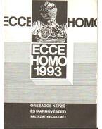 Ecce Homo Országos Képző- és Iparművészeti Pályázat kiállítása (meghívó)