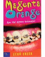 Magenta Orange - Echo Freer
