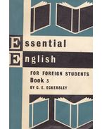 Essential English for Foreign Students Book 3 - ECKERSLEY, C.E.