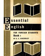 Essential English for Foreign Students Book I - ECKERSLEY, C.E.