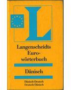 Langenscheidts Eurowörterbuch - Dänisch - Eckhardd Bodenstein