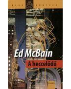 A heccelődő - Ed McBain