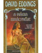 A mágia királynője - Eddings, David