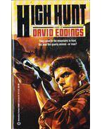 High Hunt - Eddings, David