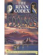 The Rivan Codex - Eddings, David, Leigh Eddings