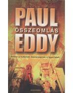 Összeomlás - Eddy, Paul