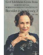 Becsület és kötelesség 2. - Edelsheim Gyulai Ilona