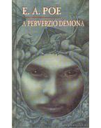 A perverzió démona - Edgar Allan Poe
