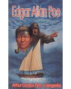 Arthur Gordon Pym, a tengerész - Edgar Allan Poe