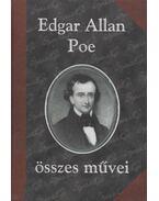 Edgar Allan Poe összes művei I. - Edgar Allan Poe