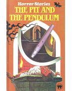 The Pit and the Pendulum (abridged edition) - Edgar Allan Poe