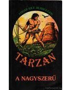 Tarzan a nagyszerű - Edgar Rice Burroughs