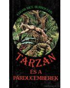 Tarzan és a párducemberek - Edgar Rice Burroughs
