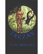 Tarzan és az örök élet - Edgar Rice Burroughs