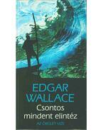 Csontos mindent elintéz - Edgar Wallace