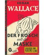 Der Frosch mit der Maske - Edgar Wallace