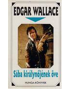 Sába királynőjének öve - Edgar Wallace